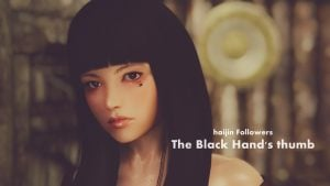 【MOD】haijin Followers - The Black Hand's thumb -